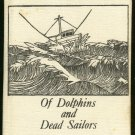 Barrett  John Paul: Sea Stories Of Dolphins and Dead Sailors