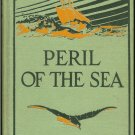 Lockhart  J. G: Peril Of The Sea A Book of Shipwrecks and Escapes