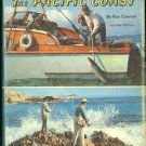 Cannon Ray: How To Fish The Pacific Coast A Manual for Salt Water Fishermen