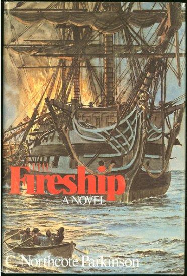 Parkinson C. Northcote: The Fireship A Novel