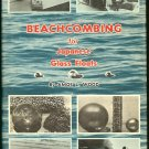 Wood Amos L: Beachcombing For Japanese Glass Floats