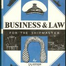 Hopkins F. N. (M.R.Inst.Nav.): Business And Law For The Shipmaster revised by G.G. Watkins (Extra Ma