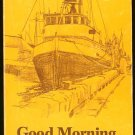 Fulton George: Good Morning Captain