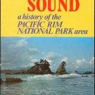 Scott  R. Bruce: Barkley Sound A History of the Pacific Rim National Park Area