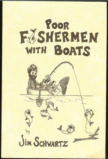 Schwartz  Jim: Poor Fishermen With Boats