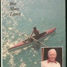 Martin Arthur E: Life In The Slow Lane