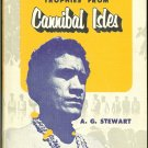 Stewart  A. G: Trophies From Cannibal Islands