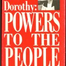 Powers Dorothy Rochon: Dorothy Powers to the People