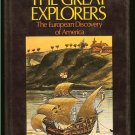 Morison Samuel Eliot: The Great Explorers The European Discovery of America