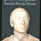 Callo Joseph: John Paul Jones Americas First Sea Warrior
