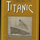 Caplin Bruce M. (editor): The Sinking Of The Titanic