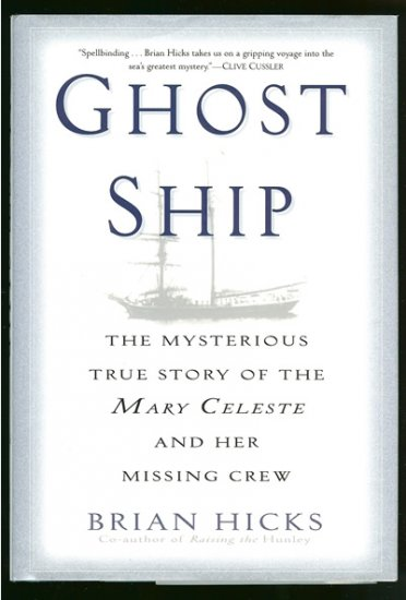 Hicks Brian: Ghost Ship The Mysterious True Story of the Mary Celeste and Her Missing Crew