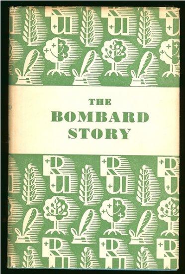 Bombard Alain Dr: The Bombard Story