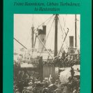 Berner Richard C: Seattle 1900-1920 From Boomtown Urban Turbulence to Restoration