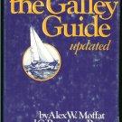 Moffat  Alex W. & C. Burnham Porter: The Galley Guide Updated