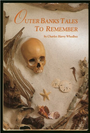 Whedbee Charles Harry: Outer Banks Tales To Remember