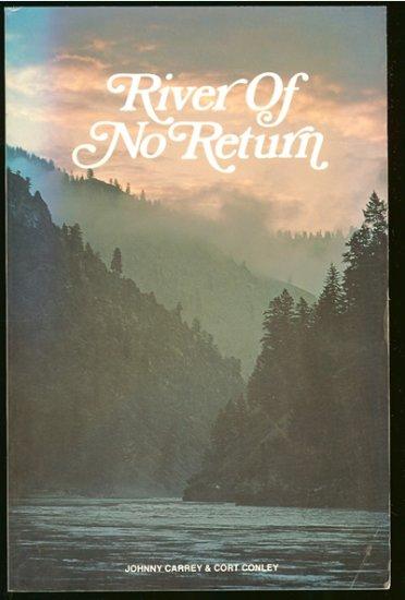 Carrey Johnny & Cort Conley: River Of No Return