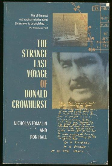 Tomalin Nicholas & Ron Hill: The Strange Last Voyage Of Donald Crowhurst