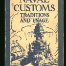 Lovette Leland: Naval Customs Traditions And Usage