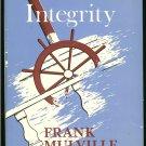Mulville Frank: Schooner Integrity