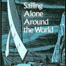 Slocum Joshua Captain: Sailing Alone Around The World