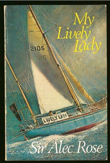 Rose Alec Sir: My Lively Lady