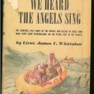 Whittaker James C: We Thought We Heard The Angels Sing