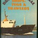 Mayes Gilbert: British Coastal Ships Tugs & Trawlers