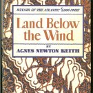Keith Agnes Newton: Land Below The Wind
