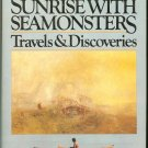 Theroux Paul: Sunrise With Seamonsters