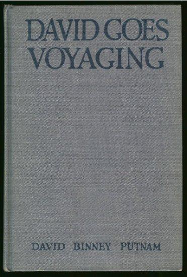 Putham David Binney: David Goes Voyaging