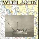 Iglauer Edith: Fishing With John