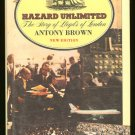 Brown Antony: Hazard Unlimited The Story of Lloyds of London