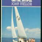 Mellor John: Sailing Can Be Simple