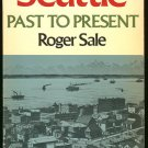 Sale Roger: Seattle Past To Present