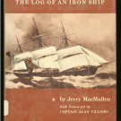 MacMullen Jerry: Star Of India The Log of an Iron Ship