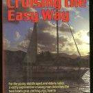 Robinson Bill: Cruising The Easy Way