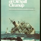 Fingas Mervin F & Wayne S. Duval & Gail B. Stevenson: The Basics Of Oil Spill Cleanup With Particula