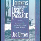 Upton Joe: Journeys Through The Inside Passage