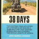 Johnson John Warren: 38 Days To Cape Town The Last Great Motoring Adventure
