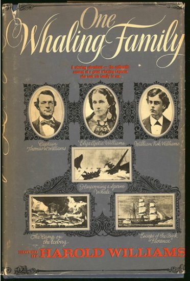 Williams Harold (edited by): One Whaling Family