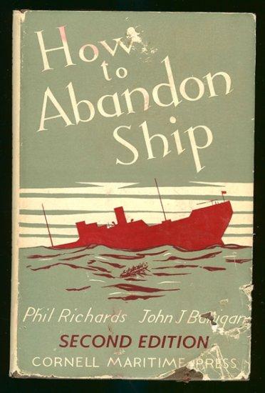 Richards Phil & John J. Banigan: How To Abandon Ship