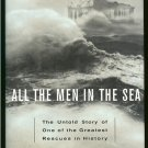 Krieger Michael: All The Men In The Sea The Untold Story of One of the Greatest Rescues in History
