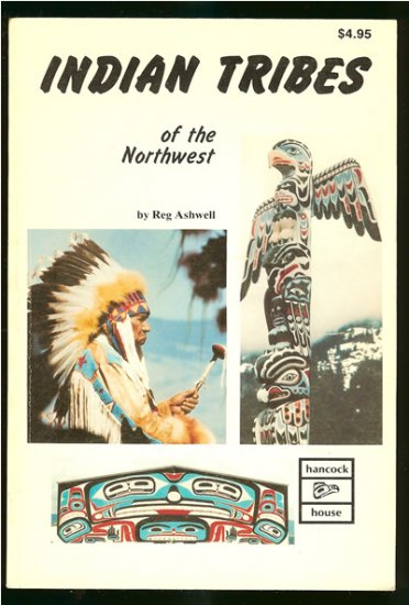 Ashwell Reg: Indian Tribes Of The Northwest