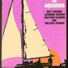 Herron Matt Jeannine Matthew and Melissa: The Voyage Of Aquaius