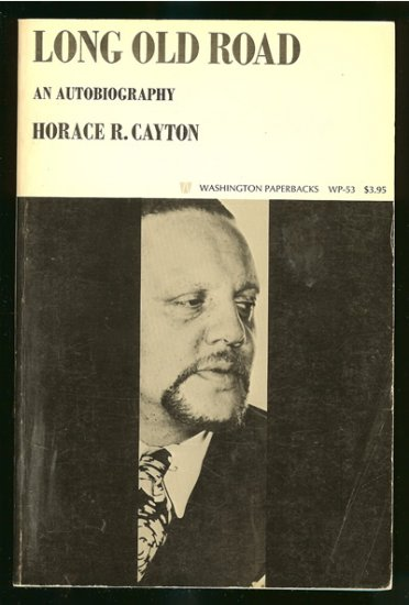 Cayton Horace R: Long Old Road