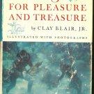 Blair Clay Jr: Diving For Pleasure And Treasure