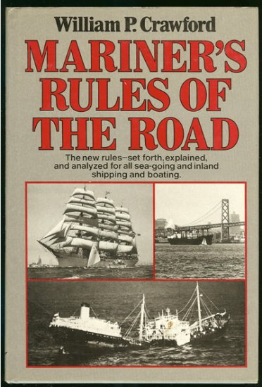 Crawford William P: Mariners Rules Of The Road