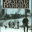 Rodgers Eugene: Beyond The Barrier The Story of Byrds First Expedition to Antarctica