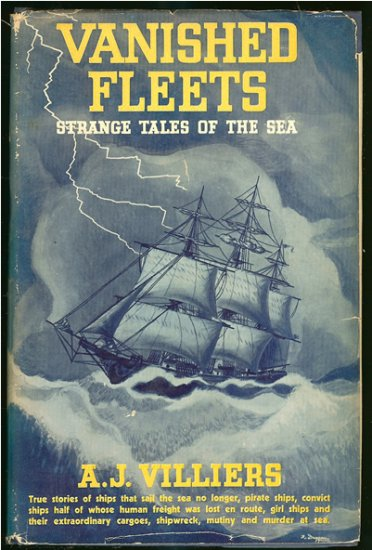 Villiers A. J: Vanished Fleets Strange Tales of the Sea